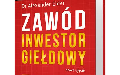 Zawód Inwestor Giełdowy – Alexander Elder [Recenzja]