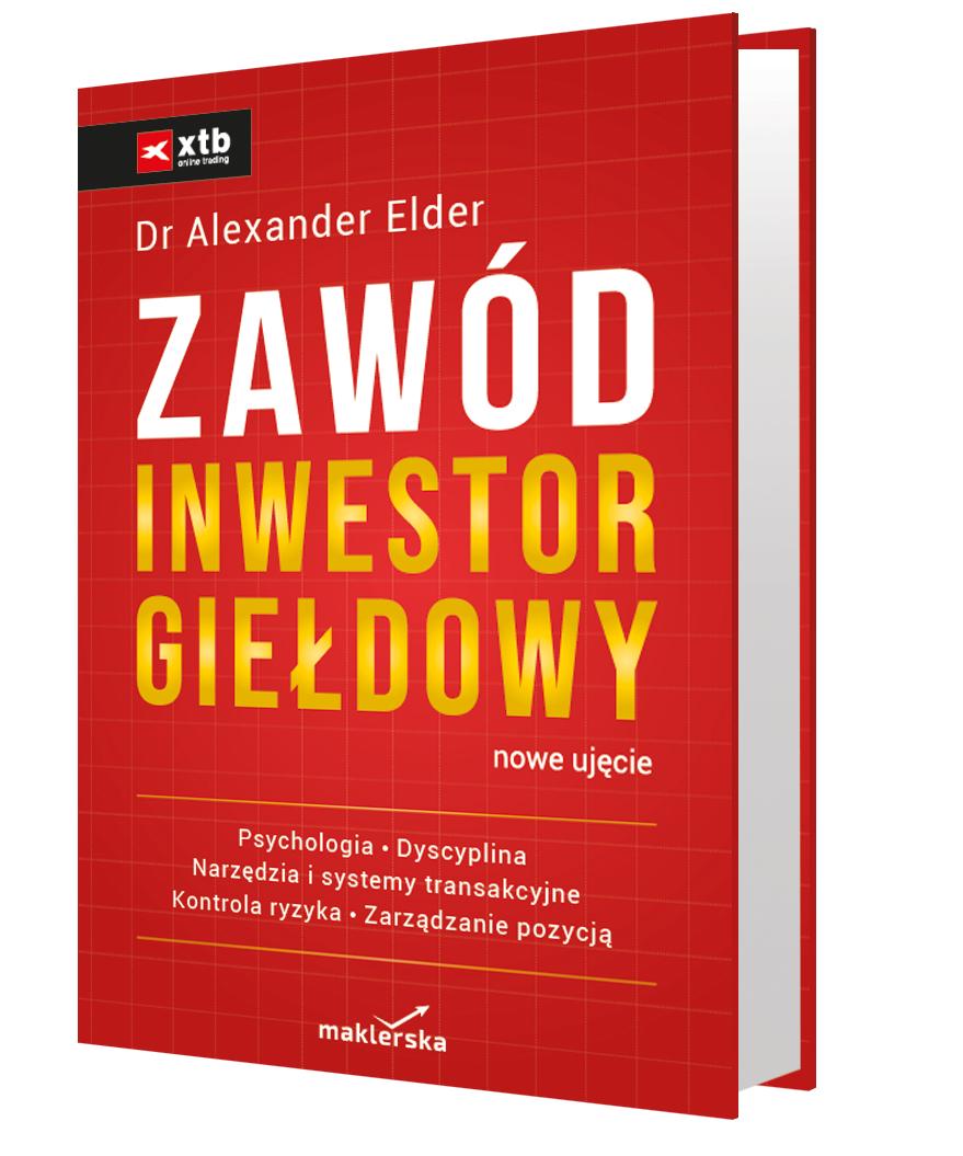 """Okładka książki """"Zawód inwestor giełdowy. Nowe ujęcie"""" Alexander Elder"""