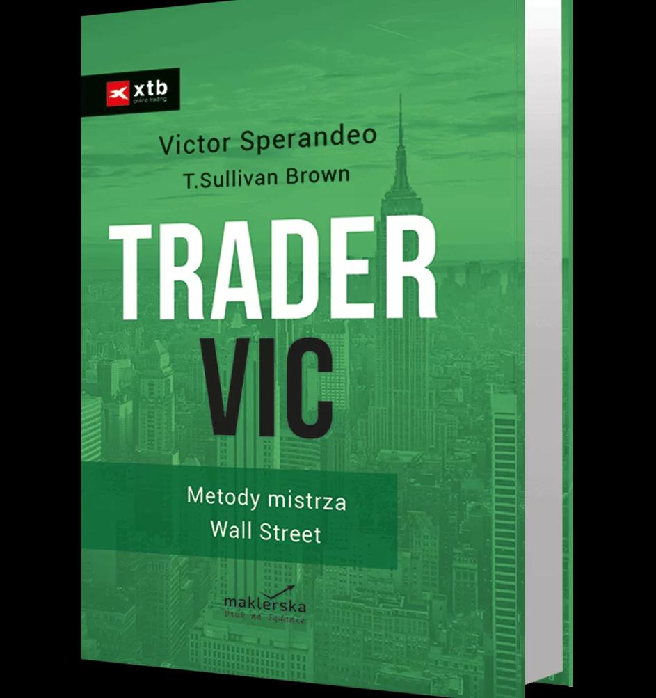 "Zdjęcie: Okładka ksiażki ""Trader Vic"" Victora Sperandeo"